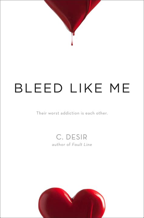 where the line bleeds a novel books bleed like me book by c desir official publisher page