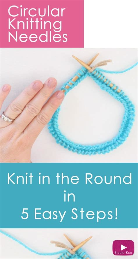 how to knit with circular needles for beginners the 25 best knitting needles ideas on