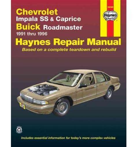 automotive repair manual 2007 chevrolet impala free book repair manuals chevrolet impala ss and caprice buick roadmaster 1991 96 automotive repair manual sagin