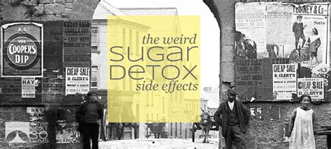 Detoxing Sugar Side Effects no sugar day 10 the withdrawal symptoms in the