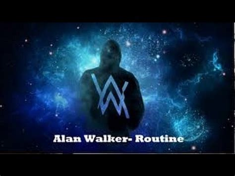alan walker routine alan walker x david whistle routine nightcore musik