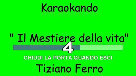 karaoke italiano il mestiere della vita tiziano ferro