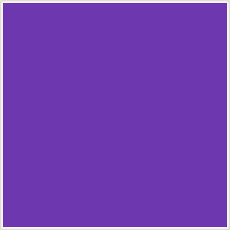 royal purple color code 6e38b0 hex color rgb 110 56 176 blue violet royal