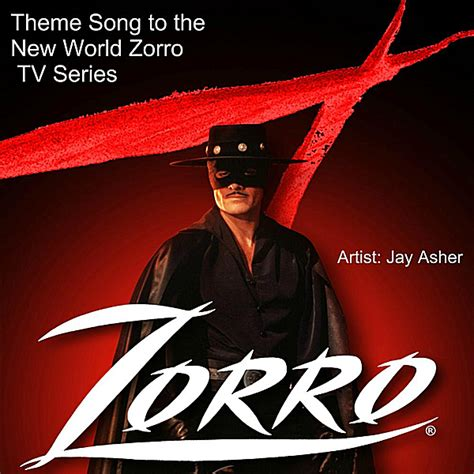 theme music news jay asher theme song to the new world zorro tv series
