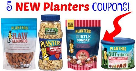 Planters Peanuts Coupons Printable by 5 New Planters Coupons To Print