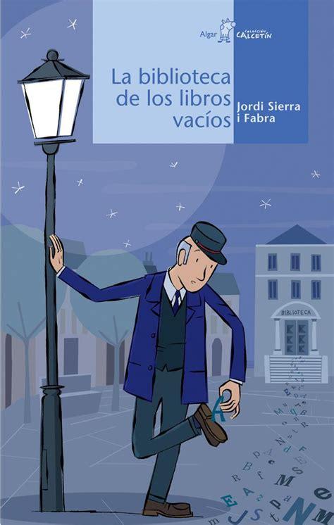 biblioteca de los libros vacios sierra i fabra jordi libro en papel 9788496514829