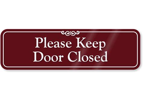 Keep Door Closed Sign by Door Plaque Templates Free Use Other Door Left