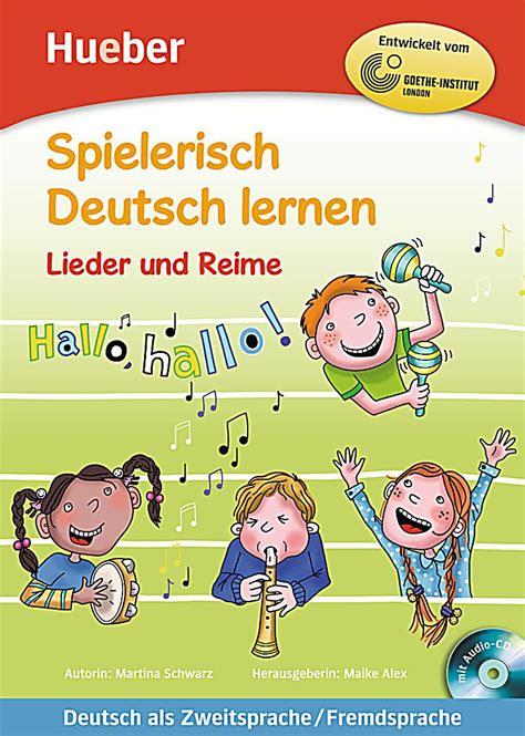 spektrum deutsch kurs und spielerisch deutsch lernen lieder und reime m audio cd buch