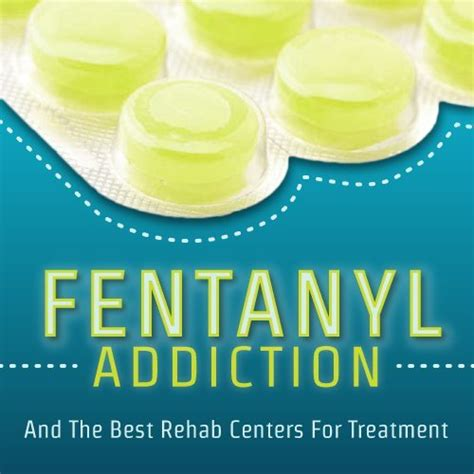 Sedation Detox Centers by Fentanyl Addiction And The Best Rehab Centers For Treatment