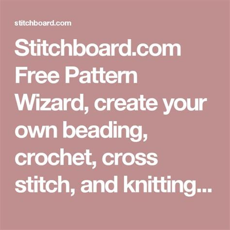 free pattern wizard stitchboard com free pattern wizard create your own