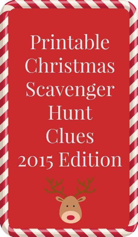 printable christmas scavenger hunt clues printable christmas scavenger hunt clues such a fun