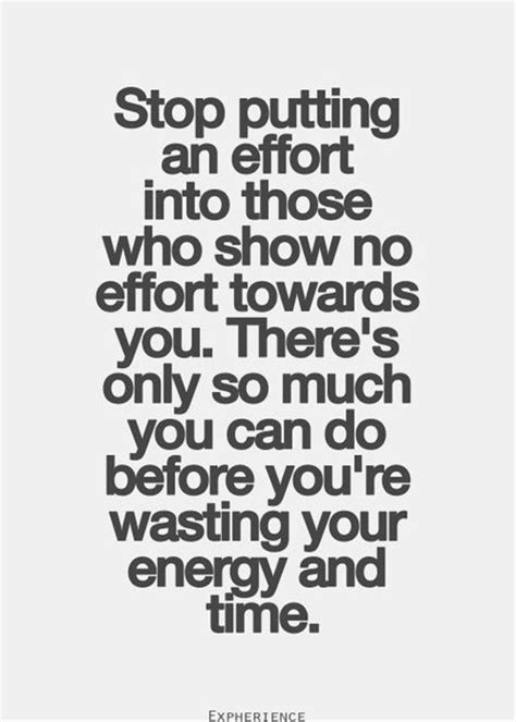 Stop wasting time and energy on those who don't show the