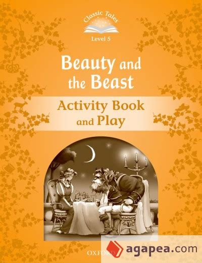 libro beauty and the beast classic tales 5 beauty and the beast activity book 2nd edition oxford university press espa 209 a