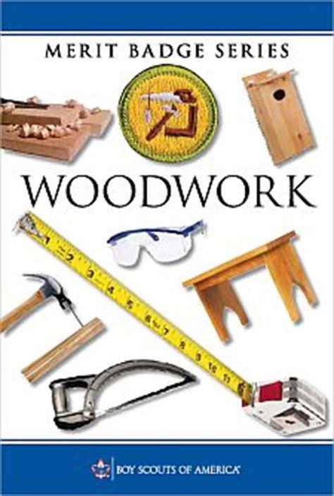 woodworking merit badge phlet woodwork merit badge