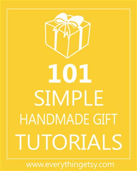 Handmade Gift Tutorials - 101 tutoriale despre cadouri handmade ilikehandmade