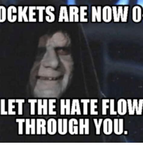 Let The Hate Flow Through You Meme - 25 best memes about let the evil flow through you let