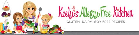The Allergy Free Kitchen by Keelys Allergy Free Kitchen Gluten Dairy And Soy Free