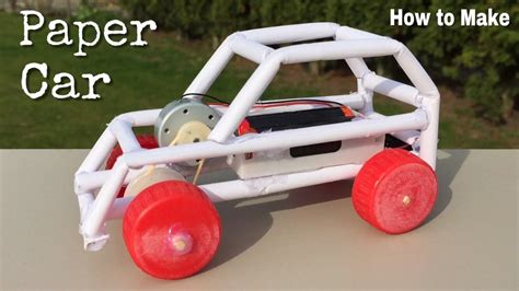 How To Make Car From Paper - how to make a paper car electric powered car easy to