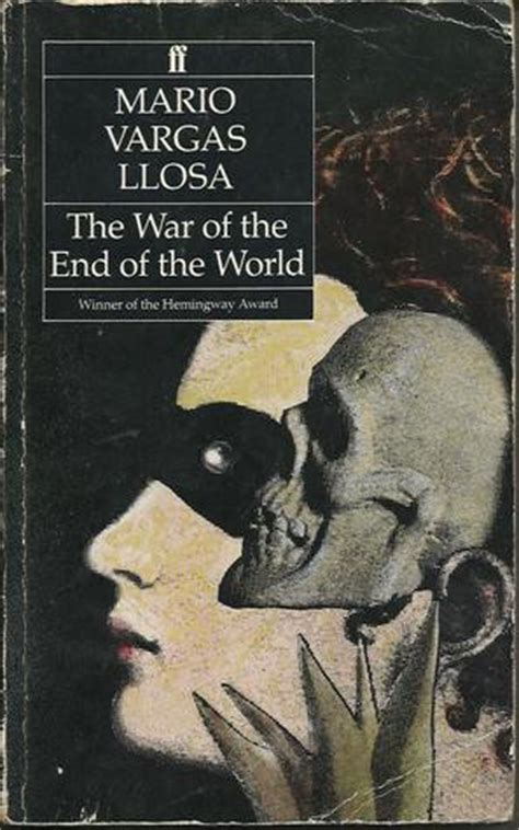 michael and the end of the world books the war of the end of the world by mario vargas llosa