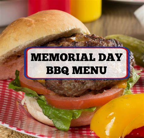 Cpwm Memorial Day Bbq Appetizer Menu by Memorial Day Bbq Menu Mrfood