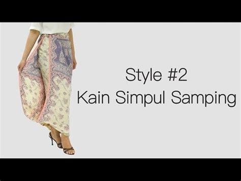 youtube tutorial kain lilit model dan tutorial rok lilit simple dan cantik untuk