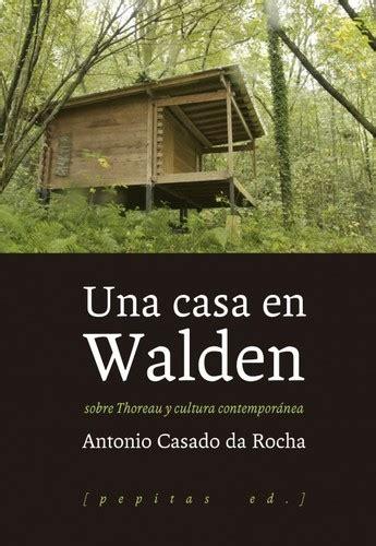 walden book loan una casa en walden may 2017 edition open library