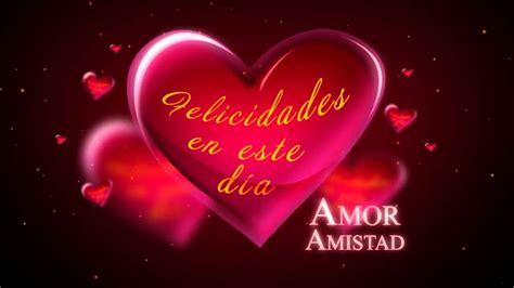 imagenes de amor y amistad youtube imagenes de la amistad youtube dia del amor y la amistad