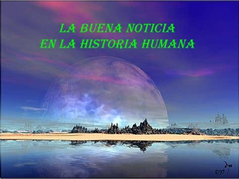 la biografa humana la buena noticia en la historia humana