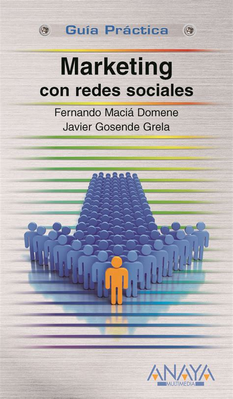 libro essentials of marketing communications marketing con redes sociales nuevo libro de fernando maci 225 human level communications