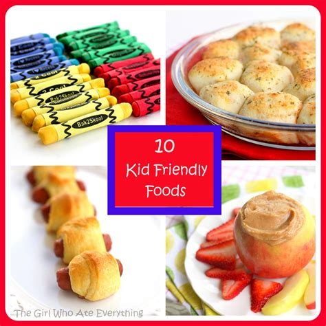 10 kid friendly foods the who ate everything