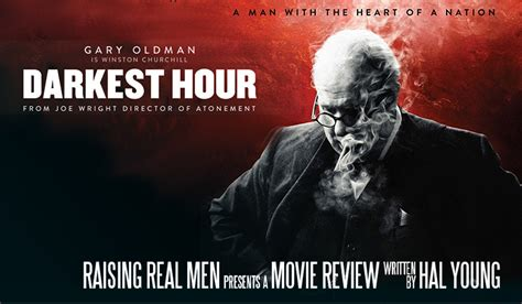 darkest hour review raising real men 187 187 movie review darkest hour