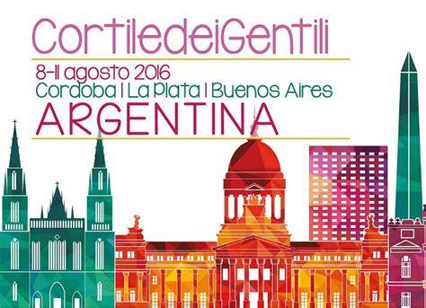 il cortile dei gentili il quot cortile dei gentili quot in argentina cortile dei gentili