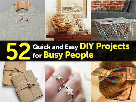 diy projects for 52 and easy diy projects for busy