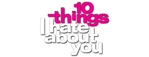 7 Things I Dislike About Reality Shows by 10 Things I About You Fanart Fanart Tv