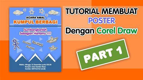 tutorial membuat kaligrafi di corel tutorial membuat poster dengan corel draw x7 part 1 youtube