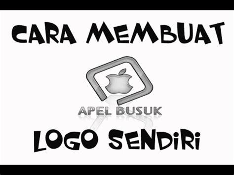 tips membuat yel yel keren cara membuat logo keren by rizalzalle sharing youtube