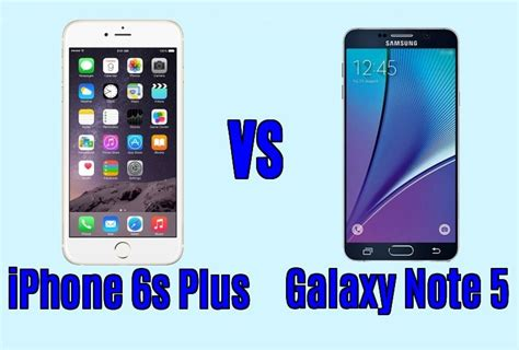confronto iphone 6s plus vs galaxy note 5
