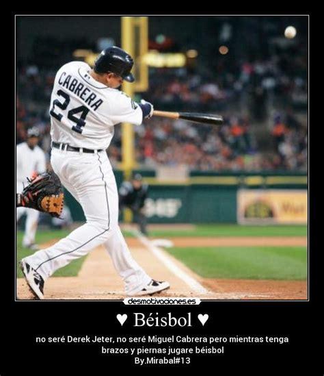imagenes con frases bonitas de beisbol usuario flyder 9 desmotivaciones