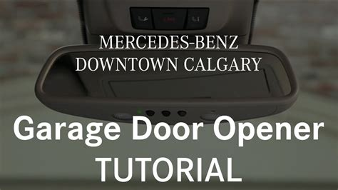 Program Mercedes Garage Door Opener How To Program And Use Your Garage Door Opener Mercedes Calgary