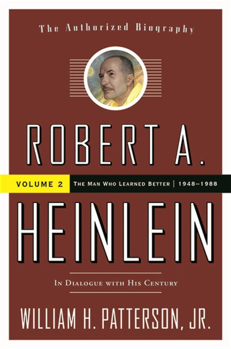 authorised biography meaning black gate 187 articles 187 new treasures robert a heinlein
