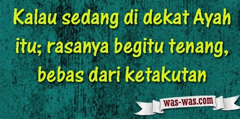 kata kata mutiara  ayah  wascom  wascom