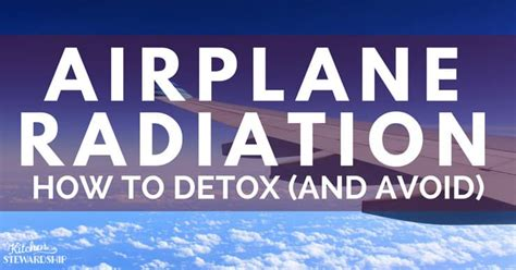 How To Detox Your After Chemo And Radiation by Do You Need To Detox From Radiation After Flying On A Plane