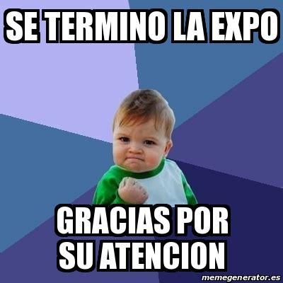 imagenes que digan gracias por su atencion animadas meme bebe exitoso se termino la expo gracias por su