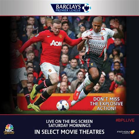 epl games faq on watching premier league games in us movie theaters