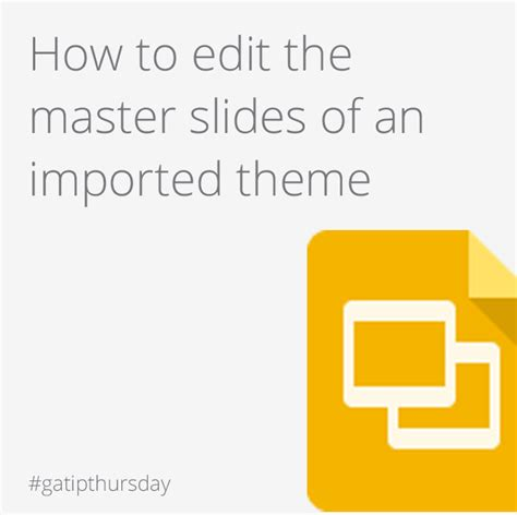 appscare edit the master of an imported theme in google appscare google apps tips from appscare