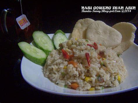 dapur bunda inong nasi goreng ikan asin
