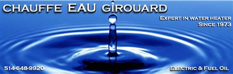 chauffe eau products and services water heater girouard chauffe eau montr 233 al laval rive sud