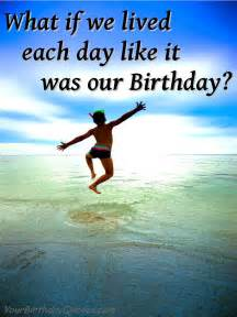 quotes about birthday inspirational yourbirthdayquotes