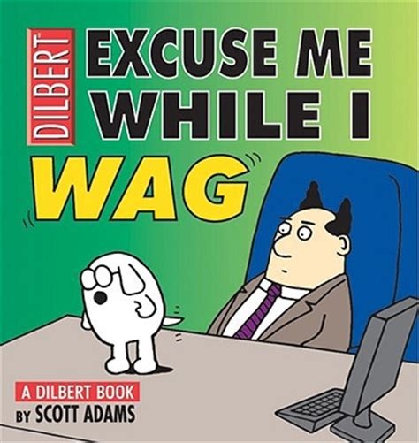 dilbert gets re accommodated books excuse me while i wag a dilbert book by