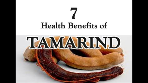 Tamarind For Liver Detox by 7 Health Benefits Of Tamarind Tamarind Benefits Weight